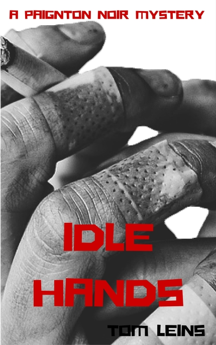 Idle Hands - Tom Leins