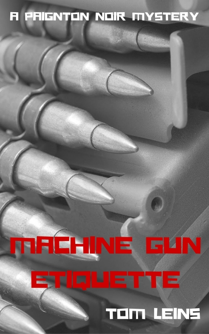 Machine Gun Etiquette - Tom Leins