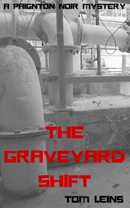Graveyard Shift Tom Leins