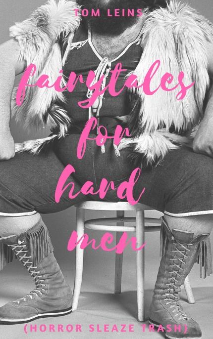Fairytales For Hard Men Tom Leins (2)