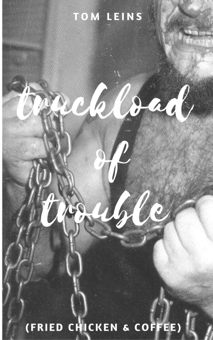 truckload-of-trouble-tom-leins